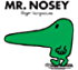 Mr. Nosey (Mr. Men and Little Miss Book 4)