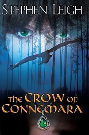 [ The Crow of Connemara Leigh, Stephen ( Author ) ] { Hardcover } 2015