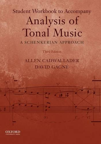 Student Workbook to Accompany Analysis of Tonal Music: A Schenkerian Approach