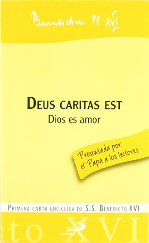 Deus caritas est - Dios es amor: Primera carta encíclica de S.S. Benedicto XVI (Encíclicas-documentos)