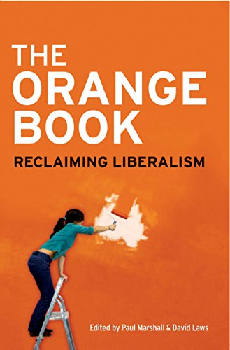 Orange Book: Reclaiming Liberalism: Essays in 21st Century Liberalism