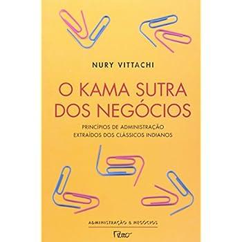 O Kama Sutra Dos Negócios (Em Portuguese do Brasil)