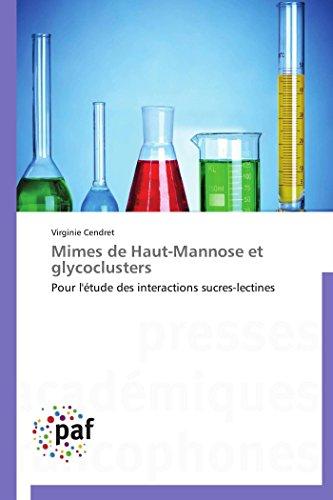 Mimes de haut-mannose et glycoclusters par Virginie Cendret