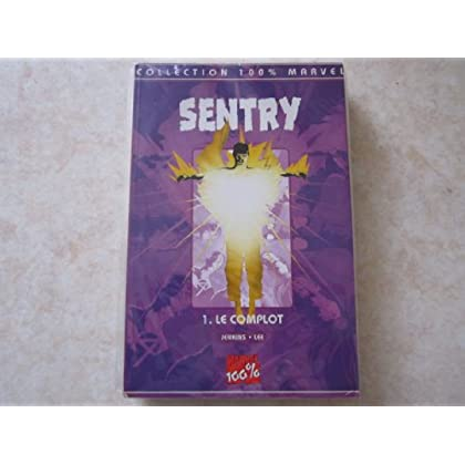 SENTRY N° 1 le complot (collection 100% marvel) 2001
