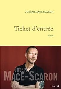 vignette de 'Ticket d'entrée (Joseph Macé-Scaron)'