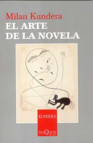 El arte de la novela (Milan Kundera)