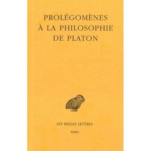 Prolégomènes à la Philosophie de Platon