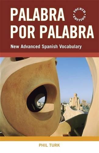 Palabra por Palabra: New Advanced Spanish Vocabulary