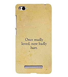 For Xiaomi Mi 4i :: Xiaomi Redmi Mi 4i once madly loved ( good quotes, nice quotes, quotes, once madly loved, brown background ) Printed Designer Back Case Cover By Living Fill