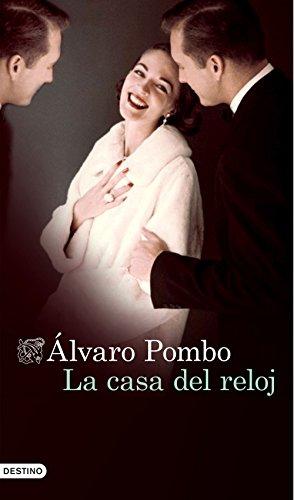 La casa del reloj (Spanish Edition)
