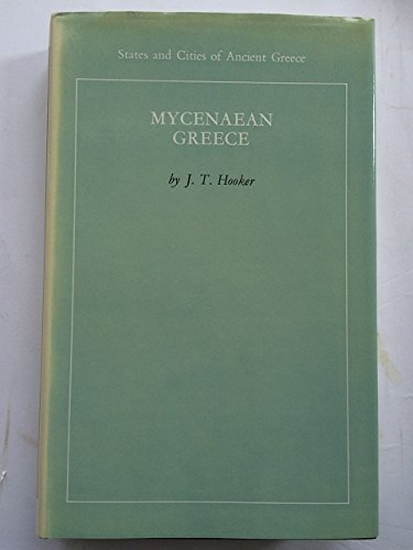 mycenaean-greece-states-cities-of-ancient-greece-by-jt-hooker-1976-08-01