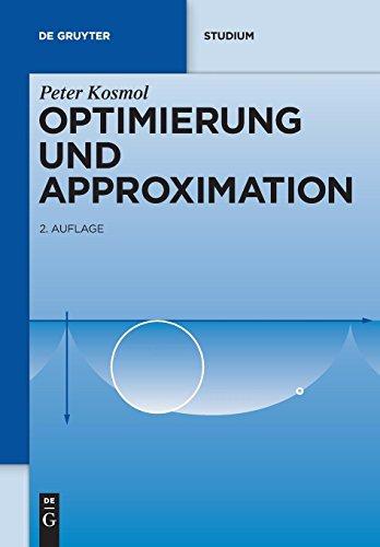 Optimierung und Approximation (De Gruyter Studium)