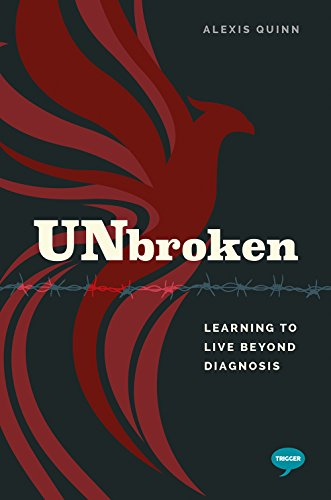 Unbroken: Learning to Live Beyond Diagnosis (The Inspirational Series) por Alexis Quinn