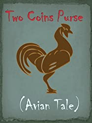 Two Coins Purse (Avian Tale) (Romanian Folk Tales and Fairy Tales Book 2) (English Edition)