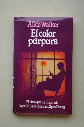 Portada del libro El color púrpura / Alice Walker ; traducción Ana Mª de la Fuente