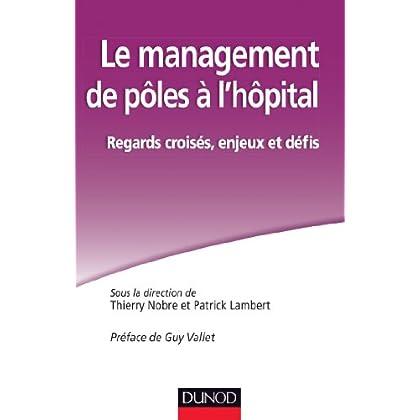 Le management de pôles à l'hôpital. Regards croisés, enjeux et défis