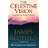 Celestine Vision: Living the New Spiritual Awareness