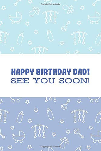 See You Soon!: Ideas For Birthday Surprises For Husband ; Birthday Surprises For Him ;  Fun Creative Pregnancy Announcements Ideas ... ; Pregnancy Announcement Book For Husband ()