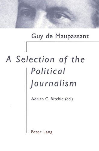 A Selection of the Political Journalism: With Introduction and Notes Edited by Adrian C. Ritchie