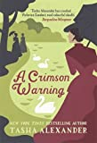 A Crimson Warning: A Novel of Suspense (Lady Emily Mysteries)
