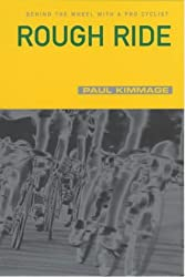 Rough Ride by Paul Kimmage (2001-05-03)