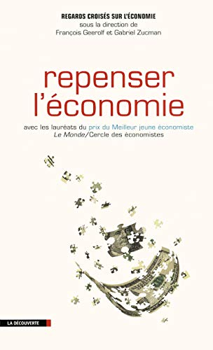 Regards Croisés sur l'économie n°10 : Repenser l'économie