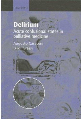 delirium-acute-confusional-states-in-palliative-medicine-by-augusto-caraceni-2003-06-12