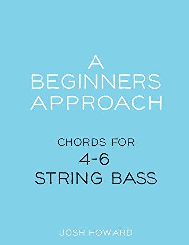 A Beginners Approach: Chords for 4/5/6 string bass guitar