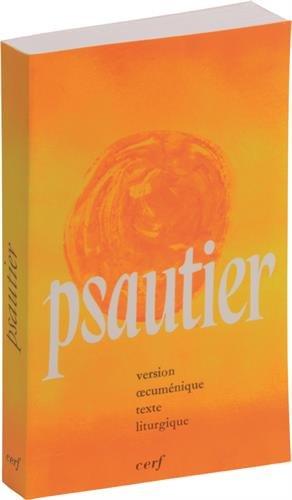 Le Psautier : Version oecuménique, texte liturgique par Anonyme