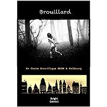 Brouillard: Un Conte Horrifique BDSM à Falbourg
