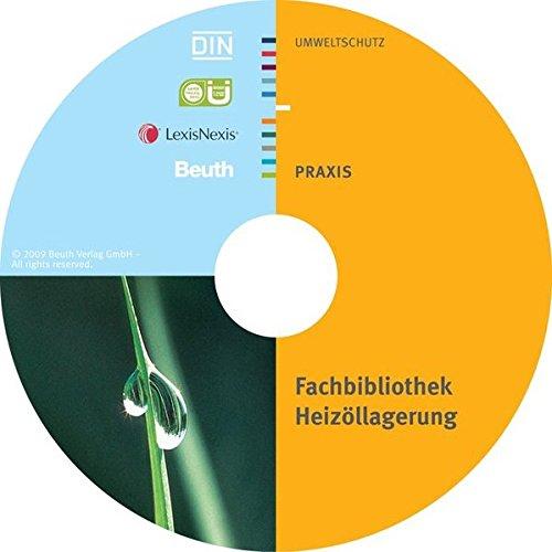 Fachbibliothek Heizöllagerung, 1 CD-ROM DIN-Normen, Technische Regeln, Gesetze. Verordnungen. Hrsg.: ÜWG