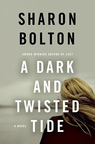 A Dark and Twisted Tide (Lacey Flint) by Sharon Bolton (2015-03-03)