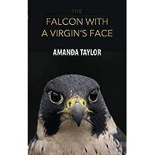 The Falcon with a Virgin's Face