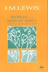 Peoples of the Horn of Africa: Somali, Afar and Saho