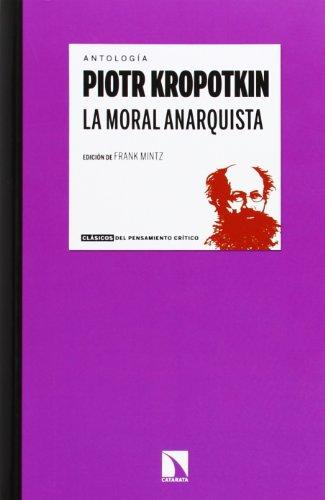 La moral anarquista por Piotr Alekseevich Kropotkin