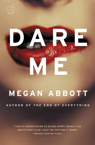 Dare Me: A Novel (English Edition)