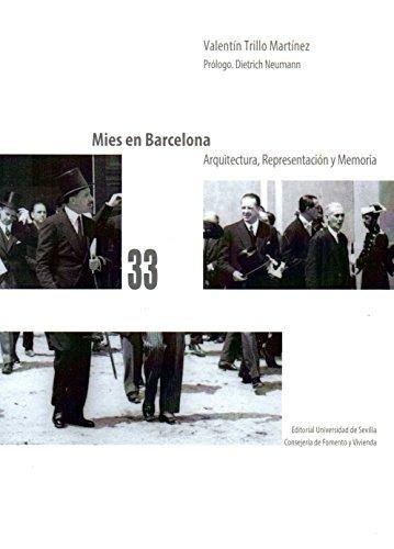 Mies en Barcelona. Arquitectura, representación y memoria (Kora)