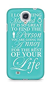 Amez designer printed 3d premium high quality back case cover for Samsung Galaxy S4 (i love being married heart touching love quotes)