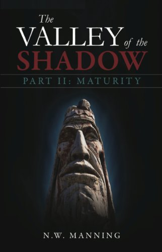 The Valley of the Shadow Part II:  Maturity (English Edition)