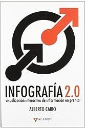 Infograf¨ªa 2.0: Visualizaci¨®n interactiva de informaci¨®n en prensa (Spanish Edition) by Cairo, Alberto (2011) Paperback