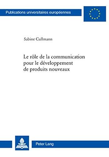 Le Role De La Communication Pour Le Developpement De Produits Nouveaux