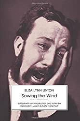 Sowing the Wind by Eliza Lynn Linton (2015-02-05)