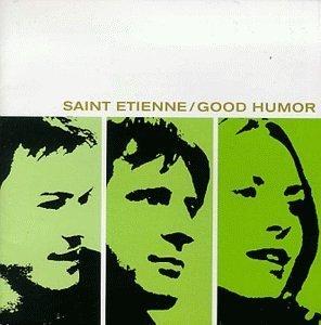 saint-etienne-good-humor-by-saint-etienne