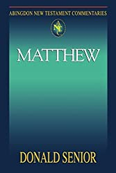 Abingdon New Testament Commentaries: Matthew by Donald Senior (1998-07-01)