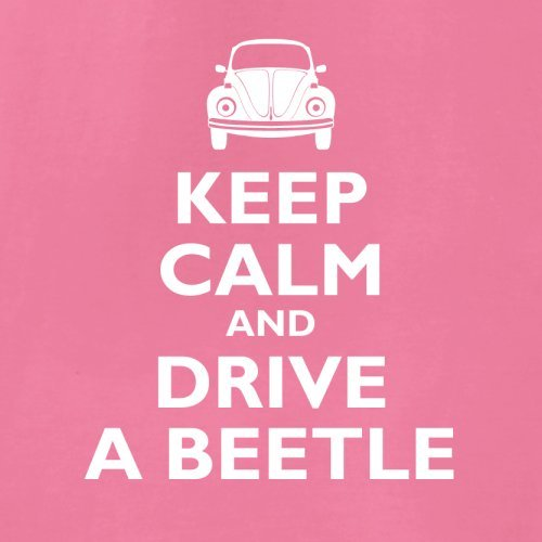 Keep Calm and Drive A Beetle - Damen T-Shirt - 14 Farben Azalee