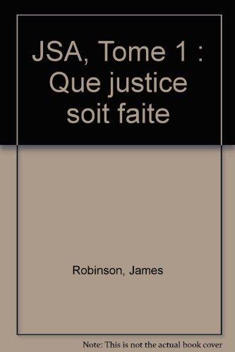 JSA, Tome 1 : Que justice soit faite