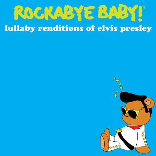 Lullaby Renditions of Elvis Pr...
