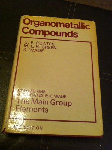 Organometallic Compounds - Vol 1
