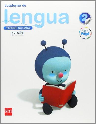 Conecta con Pupi, lengua, 2 Educación Primaria. 3 trimestre. Cuaderno (pauta)