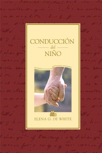 Conducción del Niño por Elena G. De White